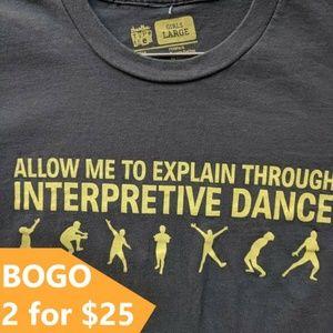 "Threadless Vintage Type Tee ""...Interpretive Dance"